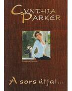 A sors útjai - Cynthia Parker