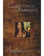 Megbélyegezve - Cynthia Parker
