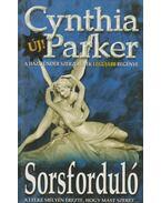 Sorsforduló - Cynthia Parker