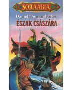 Észak császára - Parker, Daniel Duncan