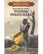 Noumar parancsára - Parker, Daniel Duncan
