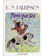 Póni-parádé - Parkinson, C. N.