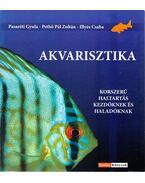 Akvarisztika - Pasaréti Gyula, Pethő Pál Zoltán, Illyés Csaba
