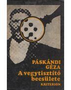 A vegytisztító becsülete (Dedikált) - Páskándi Géza