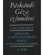 Páskándi Géza színművei - Páskándi Géza
