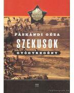 Szekusok - Páskándi Géza