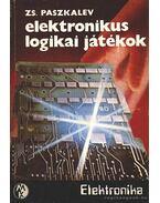 Elektronikus logikai játékok - Paszkalev, Zsivko