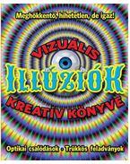 Vizuális illúziók kreatív könyve - Pat Jacobs