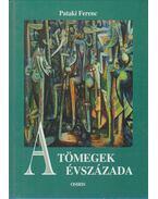 A tömegek évszázada - Pataki Ferenc