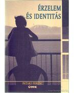 Érzelem és Identitás - Pataki Ferenc
