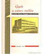 Gyár a város szélén - Pataki Ferenc