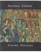 Rozsda Endre / Endre Rozsda - Pataki Gábor, Cserba Júlia, Kincses Károly