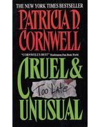 Cruel and Unusual - Patricia Cornwell
