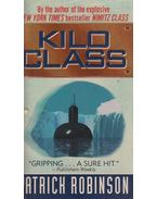Kilo Class - Patrick Robinson