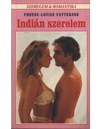 Indián szerelem - Patterson, Phoebe-Louise