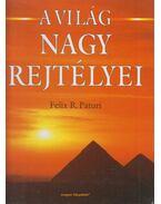 A világ nagy rejtélyei - Paturi, Felix R.