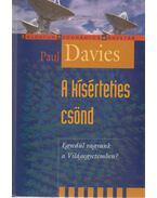 A kísérteties csönd - Paul Davies