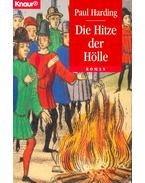 Die Hitze der Hölle - Paul Harding