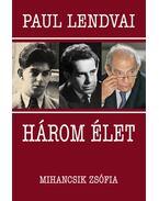 Három élet - Paul Lendvai