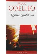 A győztes egyedül van - Paulo Coelho