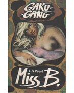 Miss B - Pearl, L. S.