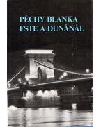 Este a Dunánál - Péchy Blanka