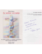 Az utolsó vérvádak (dedikált) - Pelle János