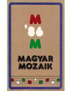 Magyar Mozaik '86 - Pelle János