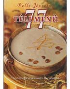 77 téli menü - Pelle Józsefné