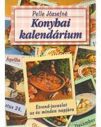 Konyhai kalendárium - Pelle Józsefné