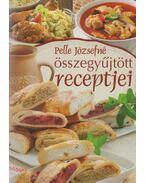 Pelle Józsefné összegyűjtött receptjei - Pelle Józsefné