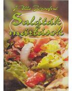 Saláták és mártások - Pelle Józsefné