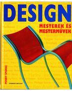 Design - Mesterek és mesterművek - Penny Sparke