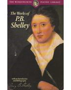 The Works of P. B. Shelley -  Percy Bysshe Shelley