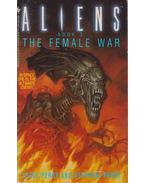Aliens - The Female War - Perry, Steve, Perry, Stephani
