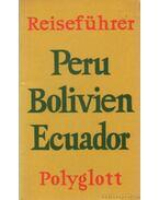 Peru, Bolivien, Ecuador