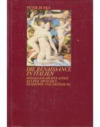 Die Renaisssance in Italien - Peter Burke