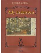 Ady Erdélyben (Dedikált) - Péter I. Zoltán