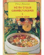 Diétás ételek cukorbetegeknek I. - Péter Jánosné