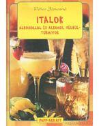 Italok alkohollal és alkohol nélkül - turmixok - Péter Jánosné