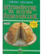 Sütemények és egyéb édességek - Péter Jánosné