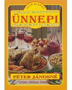 Válogatott ünnepi receptjeim - Péter Jánosné