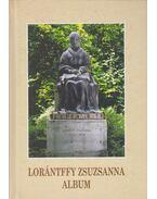 Lorántffy Zsuzsanna album - Péter Katalin, Tamás Edit, Váradi László (fényképezte)