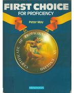 First Choice for Proficiency - Peter May