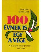 100 évnek is egy a vége - Peterdi Pál, Garasi Lajos