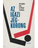 Az igazi jégkorong - Peterdi Pál, Vitray Tamás