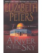 The River in the Sky - Peters, Elizabeth