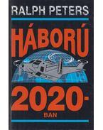 Háború 2020-ban - Peters, Ralph