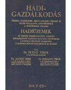 Hadigazdálkodás - Pethő Tibor, Alpáry Imre, Szirányi Tibor