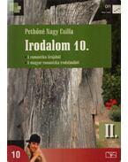 Irodalom 10. II. - Pethőné Nagy Csilla